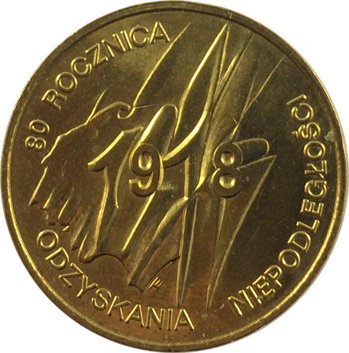 """Монета """"80-я годовщина восстановления независимости Польши"""""""